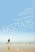 Eksztázis - Futás és önmegvalósítás (futóaforizmák) - Ekönyv - Tornai Szabolcs