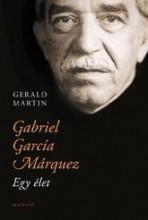 GABRIEL GARCÍA MÁRQUEZ - EGY ÉLET - Ekönyv - MARTIN, GERALD