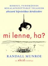 Mi lenne, ha...? - Ekönyv - Randall Munroe