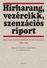 HÍRHARANG, VEZÉRCIKK, SZENZÁCIÓS RIPORT - Ekönyv - CORVINA KIADÓ