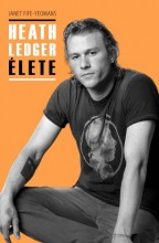 HEATH LEDGER ÉLETE - Ekönyv - FIFE-YEOMANS, JANET
