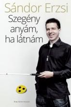 Szegény anyám, ha látnám - Ekönyv - Sándor Erzsi