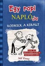 EGY ROPI NAPLÓJA 2. - RODRICK A KIRÁLY - KÖTÖTT - Ekönyv - KINNEY, JEFF