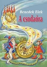A CSODAÓRA - - Ekönyv - BENEDEK ELEK