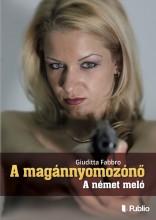 A magánnyomozónő: A német meló - Ekönyv - Giuditta Fabbro