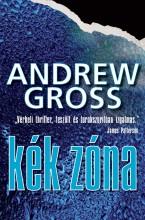 KÉK ZÓNA - Ekönyv - GROSS, ANDREW