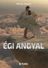 Égi angyal - Ekönyv - Marosi Katalin