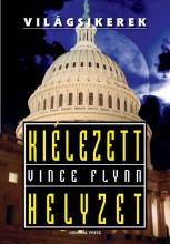 KIÉLEZETT HELYZET - - Ekönyv - FLYNN, VINCE