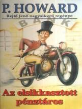 Az elsikkasztott pénztáros  - Ekönyv - Rejtő Jenő