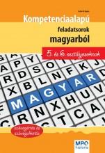 KOMPETENCIA ALAPÚ FELADATSOROK MAGYARBÓL 5. ÉS 6. OSZTÁLYOSOKNAK - Ekönyv - SZABÓ ÁGNES
