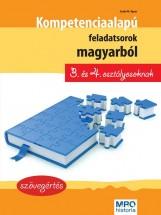 KOMPETENCIA ALAPÚ FELADATSOROK MAGYARBÓL 3. ÉS 4. OSZTÁLYOSOKNAK - Ekönyv - SZABÓ ÁGNES