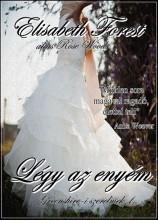 Légy az enyém - Ekönyv - Elisabeth Forest