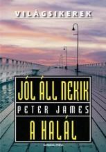 JÓL ÁLL NEKIK A HALÁL - - Ekönyv - JAMES, PETER