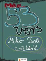 Még 53 vers - Ekönyv - Mikó Zsolt