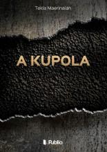 A Kupola - Ekönyv - Tekla Maerinaian