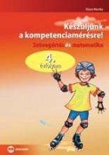 KÉSZÜLJÜNK A KOMPETENCIAMÉRÉSRE! - SZÖVEGÉRTÉS ÉS MATEMATIKA, 4. ÉVFOLYAM - Ekönyv - DÓZSA MONIKA