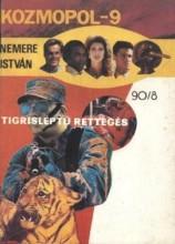 Tigrisléptű rettegés - Ekönyv - Nemere István