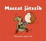 MASZAT JÁTSZIK - Ekönyv - BERG JUDIT - AGÓCS ÍRISZ