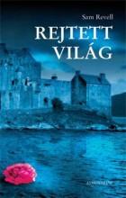 REJTETT VILÁG - - Ekönyv - REVELL, SAM