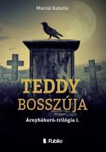 Teddy bosszúja - Ekönyv - Marosi Katalin