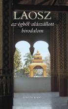 LAOSZ - AZ ÉGBŐL ALÁSZÁLLOTT BIRODALOM - Ekönyv - KOSSUTH KIADÓ ZRT.