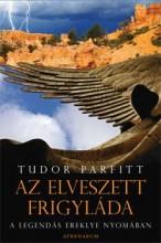 AZ ELVESZETT FRIGYLÁDA - - Ekönyv - PARFITT, TUDOR