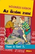 AZ ÖCSÉM ZSENI - TOM ÉS GERI 2. - Ekönyv - NÓGRÁDI GÁBOR