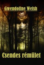 Csendes rémület - Ebook - Gwendoline Welsh