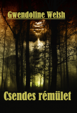 Csendes rémület - Ekönyv - Gwendoline Welsh