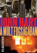 A múlt fogságában - Ekönyv - John Hart
