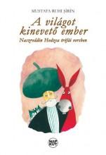 A VILÁGOT KINEVETŐ EMBER - Ekönyv - MUSTAFA RUHI SIRIN
