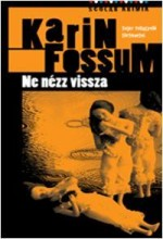 NE NÉZZ VISSZA - Ebook - FOSSUM, KARIN