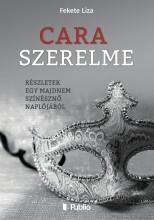 Cara szerelme - Ebook - Fekete Liza