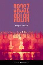 OROSZ ABLAK - Ekönyv - VELIKIC, DRAGAN