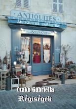 Régiségek - Ekönyv - Czakó Gabriella