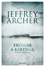 Erősebb a kardnál - Ekönyv - Jeffrey Archer