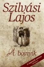 A BOJNYIK - Ekönyv - SZILVÁSI LAJOS