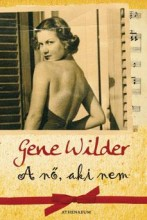 A NŐ, AKI NEM - - Ekönyv - WILDER, GENE