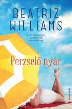 Perzselő nyár - Ekönyv - Beatriz Williams
