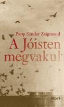 A Jóisten megvakul - Ekönyv - Papp Sándor Zsigmond