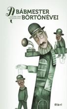 A bábmester börtönévei - Ekönyv - Lucian Dan Teodorovici