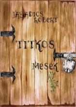 Titkos mesék - Ekönyv - Jagadics Róbert