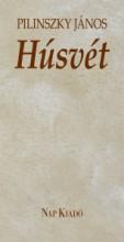HÚSVÉT - Ekönyv - PILINSZKY JÁNOS