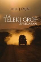 Egy Teleki gróf Afrikában - Ebook - Hulej Emese
