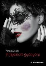 A fájdalom gyönyöre - Ekönyv - Pergel Zsolt
