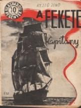 A fekete kapitány  - Ekönyv - Rejtő Jenő