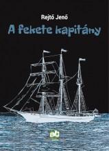 A fekete kapitány - új kiadás - Ebook - Rejtő Jenő