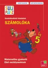 SZÁMOLÓKA 2. - GONDOLKODTATÓ FELADATOK - SULI PLUSZ - Ekönyv - TESSLOFF ÉS BABILON KIADÓI KFT.