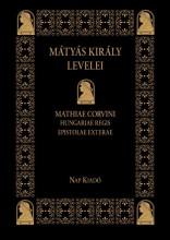 MÁTYÁS KIRÁLY LEVELEI - Ekönyv - NAP KIADÓ KFT.