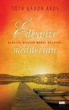 Édesvízi mediterrán - Ekönyv - Tóth Gábor Ákos